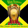 Max Romeo - Wet Dream (Extended Version)