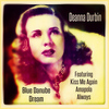 Deanna Durbin - Blue Danube Dream
