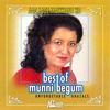 Munni Begum - Best of Munni Begum (Aag Lage Maikhane Ko)
