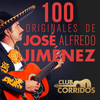 José Alfredo Jiménez - 100 Originales de José Alfredo Jiménez