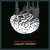 Dark Tranquillity - A Memory Construct (Tour Single)