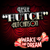 Hutch - Wake up and Dream