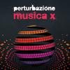 Perturbazione - Musica X (Include i brani del Festival di Sanremo 2014)