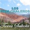 Los Chalchaleros - Tierra Salteña