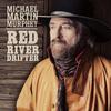 Michael Martin Murphey - Red River Drifter
