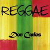 Don Carlos - Reggae Don Carlos