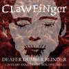 Clawfinger - Deafer Dumber Blinder - 20 Years Anniversary Box
