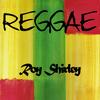 Roy Shirley - Reggae Roy Shirley