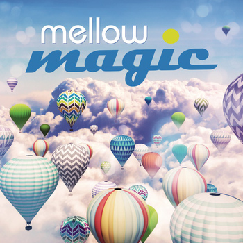 Various - Mellow Magic
