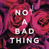 Justin Timberlake - Not a Bad Thing (Explicit)