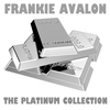 Frankie Avalon - The Platinum Collection: Frankie Avalon