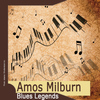 Amos Milburn - Blues Legends: Amos Milburn