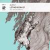 Burst - Let Me Go On EP