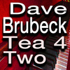 Dave Brubeck - Tea For Two