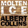 Albert Collins - Molten Ice