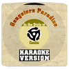 Karaoke - Ameritz - Gangsters Paradise (In the Style of Coolio) [Karaoke Version] - Single