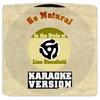 Karaoke - Ameritz - So Natural (In the Style of Lisa Stansfield) [Karaoke Version] - Single