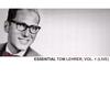Tom Lehrer - Essential Tom Lehrer, Vol. 1 (Live)