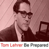 Tom Lehrer - Be Prepared (Live)