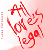 Planningtorock - All Love's Legal