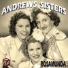 Andrews Sisters - Rosamunda