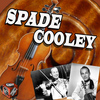 SPADE COOLEY - Spade Cooley