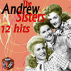 Andrews Sisters - The Andrew Sisters 12 Hits