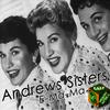 Andrews Sisters - E-Ma-Ma