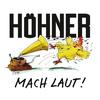 Höhner - Mach laut!