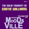 Cootie Williams - Moodsville Volume 27: Solid Trumpet