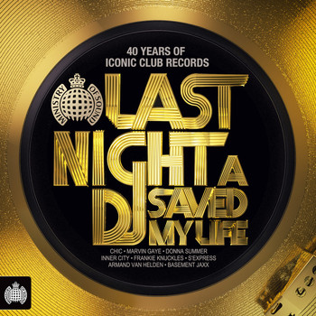 Various Artists - Last Night A DJ Saved My Life - Ministry of Sound