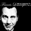 Francis Lemarque - We're Listening To Francis Lemarque, Vol. 2