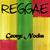 - Reggae George Nooks
