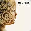 Merzhin - Des heures à la seconde