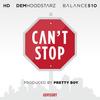 Balance - Can't Stop (feat. Hd & Dem Hoodstarz)