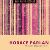 Horace Parlan - Return Engagement