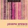 Joseph Spence - Jump In the Line