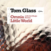 Tom Glass - Omnia