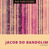 Jacob Do Bandolim - Cigana