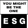 ESG - You Might Be the One