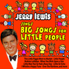 Jerry Lewis - Jerry Lewis Sings Big Songs for Little People