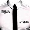 Enrico Ruggeri - L'onda