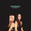 The Pierces - Believe In Me