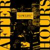 Afterhours - Lowlife