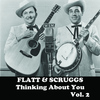 Flatt & Scruggs - Thinking About You, Vol. 2