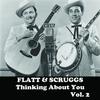 Flatt & Scruggs - Thinking About You, Vol. 2