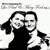 Les Paul & Mary Ford - We're Listening to Les Paul & Mary Ford, Vol. 1