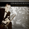 Glenn Miller & His Orchestra - The Captain Famous Songs