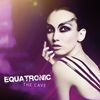 EQUATRONIC - The Cave