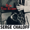 Serge Chaloff - Bob the Robin